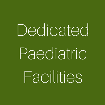 Dedicated Paediatric Facilities